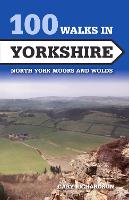 100 Walks in Yorkshire: North York...