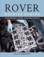 The Rover K-Series Engine:...