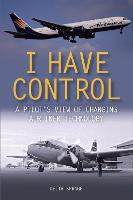 I Have Control: A pilot's view of...