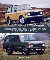 Range Rover First Generation: The...