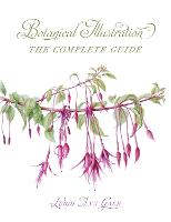 Botanical Illustration: The Complete...