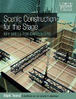 Scenic Construction for the Stage: ...
