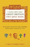 I Never Knew That About Britain: the...