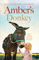 Amber's Donkey: The Heart-Warming ...