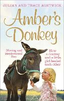Amber's Donkey: How a Donkey and a...