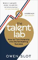 The Talent Lab: The secret to ...