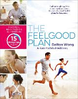 The Feelgood Plan: Happier, Healthier...