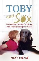 Toby and Sox: The Heartwarming Tale ...