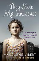 They Stole My Innocence: The Shocking...