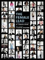 The Female Lead: Women Who Shape Our...