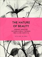 The Nature of Beauty: Organic...