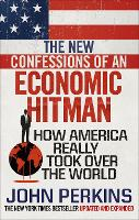 The New Confessions of an Economic ...