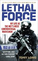 Lethal Force: My Life as the Met's...