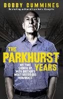 The Parkhurst Years: My Time Locked ...