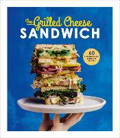The Grilled Cheese Sandwich: 60...