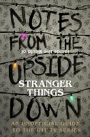 Notes from the Upside Down - Inside...