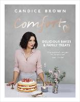 Comfort: Delicious Bakes and Family...