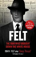 Felt: The Man Who Brought Down the...