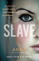 Slave: Snatched off Britain's ...