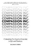 Compassion Inc.: Unleashing the Power...