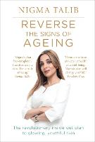 Reverse the Signs of Ageing: The...