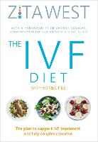 The IVF Diet: The 12-Week Plan to...