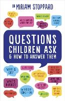 Questions Children Ask and How to...