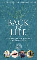 Back to Life: How to Unlock Your...