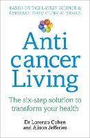 Anticancer Living: The Six Step...