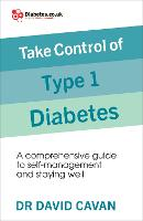 Take Control of Type 1 Diabetes: A...