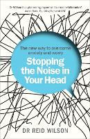 Stopping the Noise in Your Head: The...