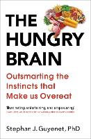 The Hungry Brain: Outsmarting the...