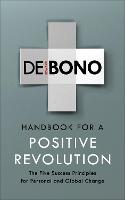 Handbook for a Positive Revolution:...