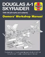 Douglas A-1 Skyraider Manual: The...