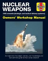 Nuclear Weapons Manual: 1945 Onwards...