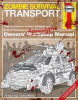 Zombie Survival Transport Manual:...