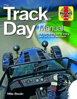 Track Day Manual: The Complete Guide...