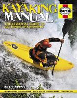 Kayaking Manual: The Essential Guide...