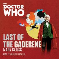 Doctor Who: The Last of the Gaderene:...