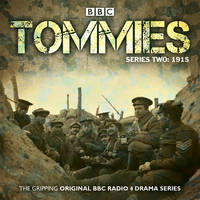 Tommies: Five Episodes of the ...
