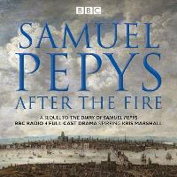 The Samuel Pepys - After the Fire: ...