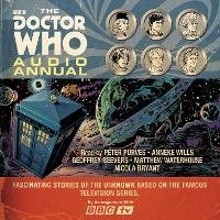 The Doctor Who Audio Annual:...