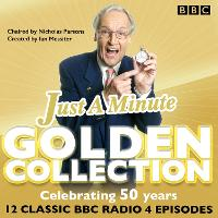 Just a Minute: The Golden Collection:...