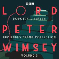 Lord Peter Wimsey: BBC Radio Drama...
