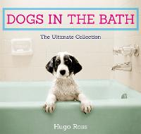 Dogs in the Bath: The Ultimate...