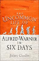 The Uncommon Life of Alfred Warner in...
