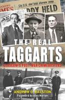 The Real Taggarts: Glasgow's Post-War...