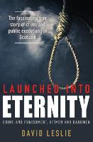 Launched into Eternity: Crime and...