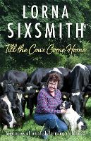 Till the Cows Come Home: Memories of ...