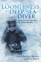 The Loonliness of a Deep Sea Diver:...